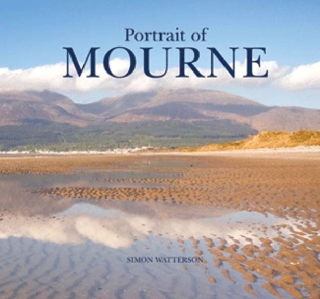 The Portrait of Mourne by Simon Watterson - Book