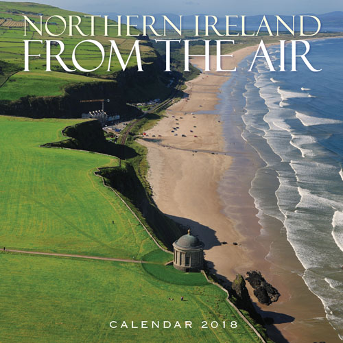 Northern Ireland From The Air 2018 Calendar